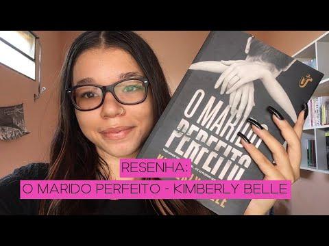 TODOS TEM SEGREDOS l Resenha O Marido Perfeito - Kimberly Belle