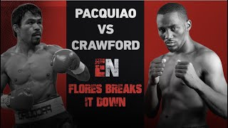 BJ FLORES Breaks Down Manny Pacquiao Vs. Terrance Crawford | ESNEWS BOXING