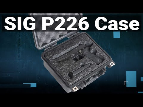 Sig Sauer P226 Pistol Case - Featured Youtube Video