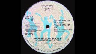 Information Society   Walking Away (Space Age Mix)