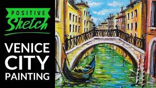 Acrylic Painting, Venice, Cityscape, Easy Painting Tutorial