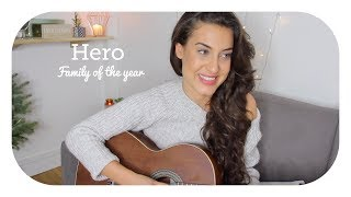 Hero - Family of the year ⎜ Cover