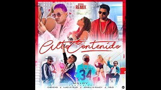Maldy- Alto Contenido Remix Ft. Chencho- Jowell & Randy- Luigi21- Ñejo