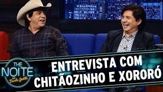 The Noite (090415)   Entrevista Com Chitãozinho E Xororó