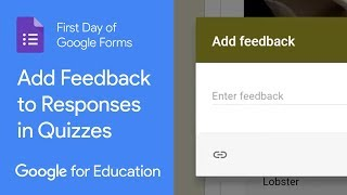 How to add Feedback to Responses in Google Forms Quizzes (First Day of Google Forms)
