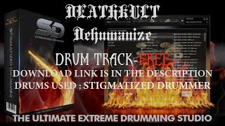 Death Metal Drum Track-DeathKult Dehumanize|Stigmatized Drummer|(110-190)bpm