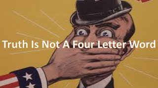 Truth Is Not A Four Letter Word