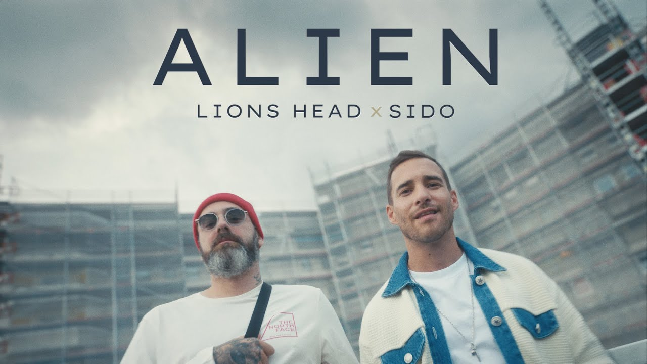 Lions Head & Sido – Alien