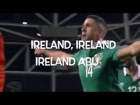 Official Ireland Abú Video - Ireland Euro 2016 Song (Ireland Euro 2016 Anthem)