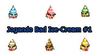 Jogando Bad Ice-Cream #1