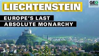 Liechtenstein: Europe's Last Absolute Monarchy