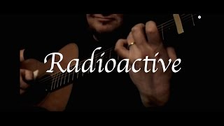 Kelly Valleau - Radioactive (Imagine Dragons) - Fingerstyle Guitar