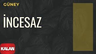 Melihat Gülses / İncesaz - Güney [ Eylül Şarkıları © 2002 Kalan Müzik ]