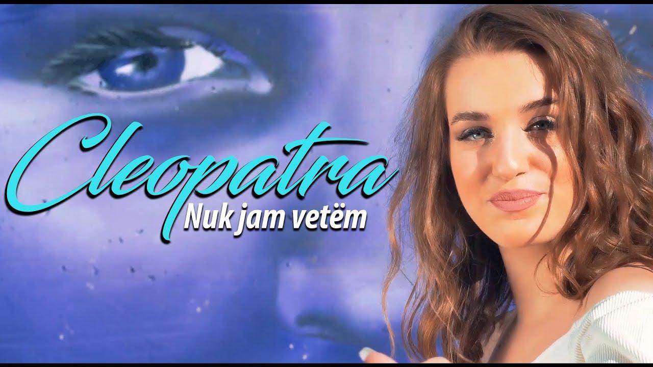 Cleopatra - Nuk jam vetëm