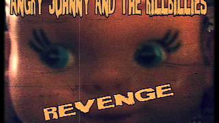Angry Johnny And The Killbillies-Revenge
