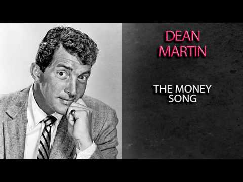 The Money Song (Song) by Dean Martin