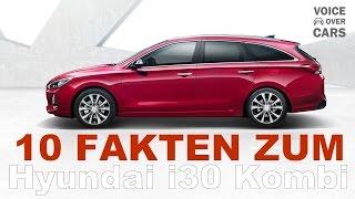 2017 Hyundai i30 Kombi - 10 Fakten -  Auto News - Voice over Cars - Auto-Salon Genf 2017