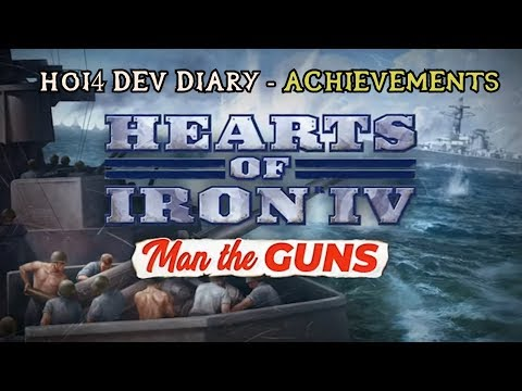 Hearts of Iron IV: Man the Guns Dev Diary - Achievements (06/02/19)