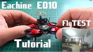 Eachine E010 Fpv Tiny whoop - Chini whoop - mini dron Español