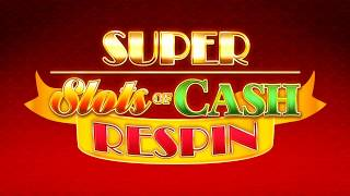 Super Slots of Cash ReSpin from Eclipse Gaming