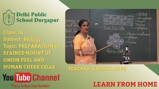 Class IX   Teacher - Kanika Nath   Biology   Lab   DPS Durgapur