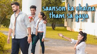 Saanson Ka Chalna Tham Sa Gaya ll college bewafa pyar ll