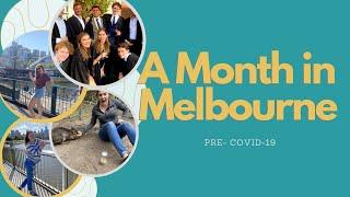 My Pre-COVID Month in Melbourne