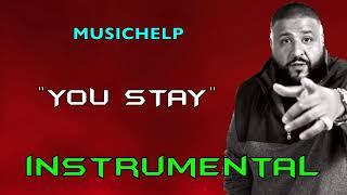 DJ Khaled - You Stay ft. Meek Mill, J Balvin, Lil Baby, Jeremih INSTRUMENTAL (Prod. by MUSICHELP)