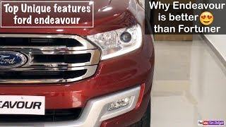 Top 10 Unique Features of Ford Endeavour | Reason to Buy Ford Endeavour over Fortuner