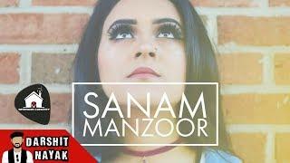 Sanam Manzoor - Bedroom Concert - Original Composi - darshitnayak