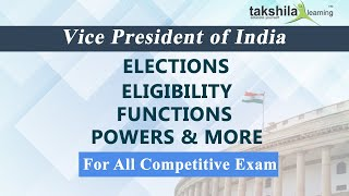 General Science Indian Polity Vice President Functions , Elections , Eligibility , Powers & more