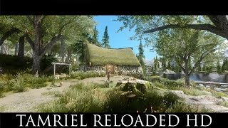 TES V - Skyrim Mods: Tamriel Reloaded HD