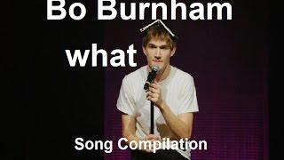 "Bo Burnham   Songs From ""what"" W Lyrics"