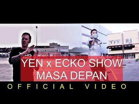 Yen x ecko show   masa depan  official video