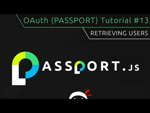 OAuth (Passport.js) Tutorial #13 - Retrieving Users