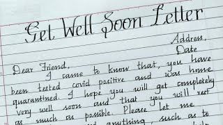 write a get well soon letter to friend who was tested covid positive/Friendly letter/Cursive writing