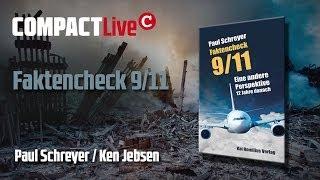 Faktencheck 9/11 – COMPACT Live mit Paul Schreyer und Ken Jebsen