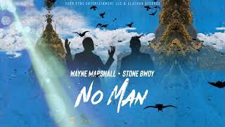 Wayne Marshall   No Man (ft Stone Bwoy)