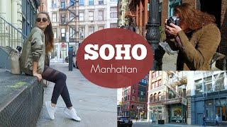 NYC GUIDE: SOHO Manhattan | Our Favorite Places! - Video Youtube