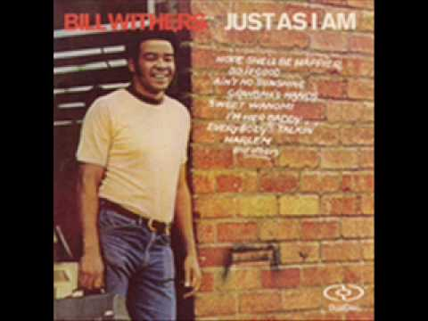 Bill Withers - Do It Good