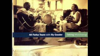 Ali Farka Toure and Ry Cooder - Soukora