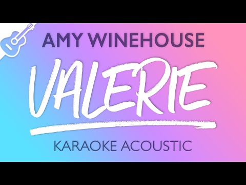 Amy Winehouse - Valerie (Karaoke Acoustic Guitar)