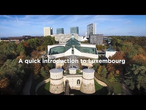 A quick introduction to Luxembourg