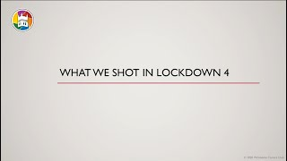What We Shot in Lockdown 4