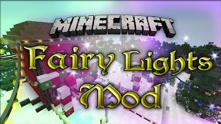 """Fairy Lights Mod"" Minecraft: Mod Showcase"