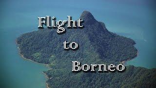 The flight to Borneo (May 13)