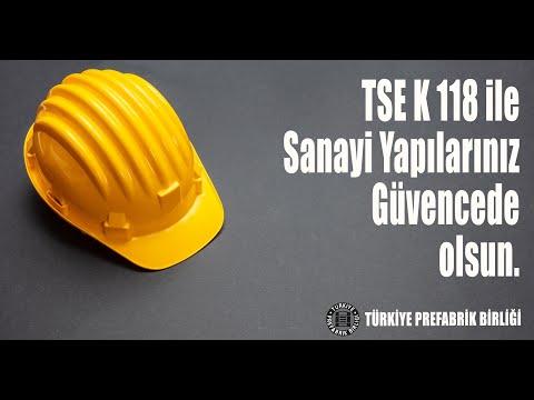 TSE K 118 ile Sanayi Yapılarınız Güvencede Olsun