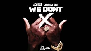 We Don't - Ace Hood (Clean)