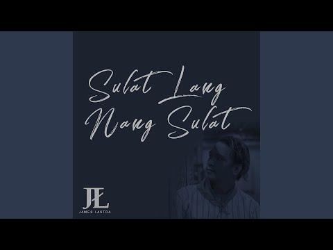 Sulat Lang Nang Sulat ('Wag Mainip) (Acoustic)
