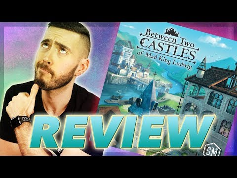 Review: Between Two Castles of Mad King Ludwig from Stonemaier Games